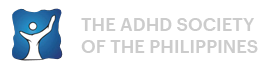 THE ADHD SOCIETY OF THE PHILIPPINES – Every person with ADHD understood, protected, and cared for.